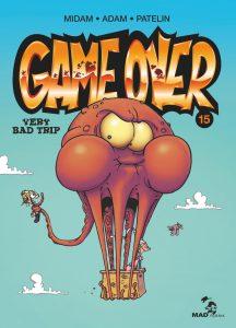 Game Over 15, Very Bad Trip, Glénat, Midam, Adam