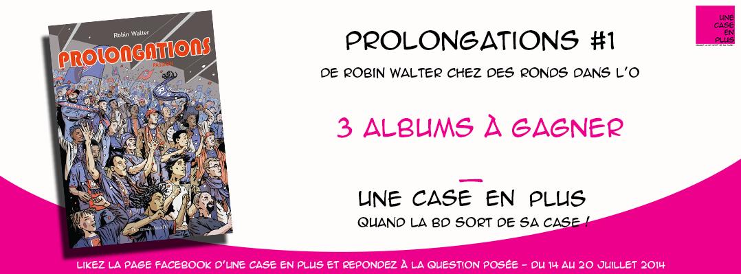 Prolongations - concours BD