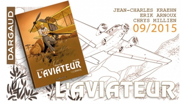L'Aviateur - Arnoux, Kraehn, Millien