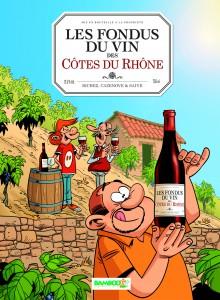 Les fondus du vin des Côtes du Rhône - Bamboo - Couverture