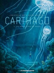 Carthago #4 - Les Monolithes de Koubé - Les Humanoïdes Associés