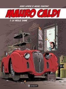 Mauro Caldi #7 - Lavieille Dame - Editions Paquet