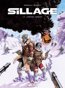 Sillage #17 - Grands Froids - Delcourt