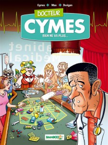 Docteur Cymes #2 - Rien ne va plus ! - Bamboo
