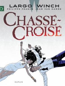 Largo Winch #19 - Chassé-croisé - Dupuis