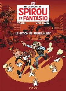 Spirou & Fantasio #54 - Le groom de Sniper Alley  - Dupuis