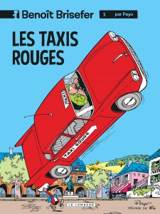 Benoit Brisefer #1 - Les Taxis Rouges - Peyo