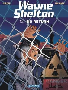 Wayne Shelton #1é - No Return - Jean Van Hamme et Christian Denayer