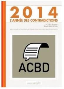 Rapport ACBD 2014 : 2014, l'année des contradictions