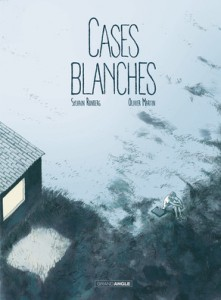 Cases blanches - Grand Angle - Sylvain Runberg et Olivier Martin