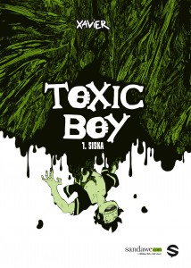 Toxic Boy #1 - Siska - Sandawe