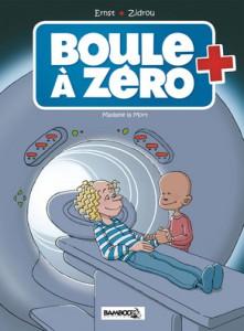 Boule à Zéro #4 - Madame la mort - Zidrou - Ernest - Bamboo