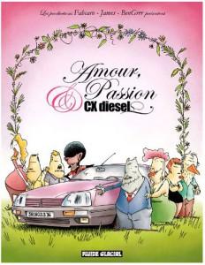 Amour, Passion et CX Diesel #1 - Fabcaro - James - Fluide Glacial