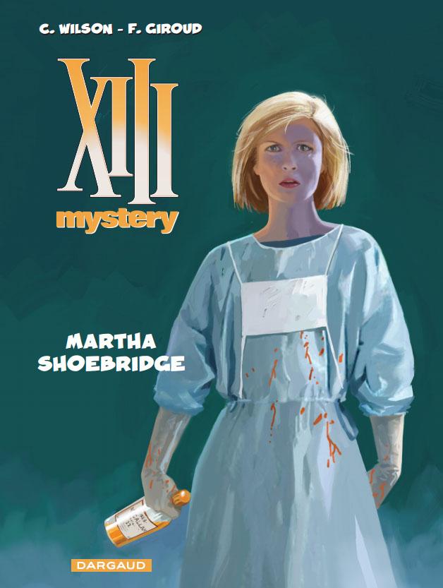 XIII Mystery #8 - Martha Shoebridge - Franck Giroud - Colin Wilxon