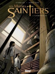 Les Maitres Saintiers - Laurent-Frédéric Bollée, Serge Fino - Glénat