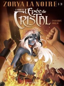 Le Monde de l'épée de Cristal - Zorya la noire - Vent d'Ouest