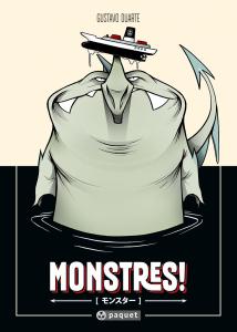 Monstres -Gustavo Duarte - Editions Paquet