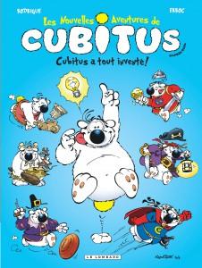 Les nouvelles aventures de Cubitus #10-  Cubitus a tout inventé - Le Lombard