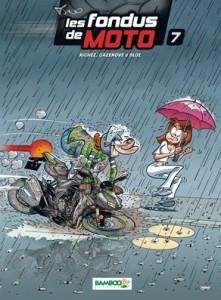Les fondus de Moto #7 -  Cazenove - Richez - Bloz