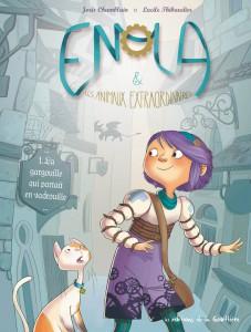 Enola et les animaux extraordinaires #1, La gargouille qui partait en vadrouille -Editions La Gouttiere