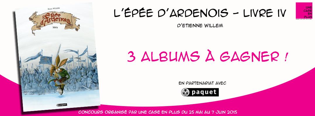 Concours BE - L'Epée d'Ardenois #4 - Etienne Willem - Editions Paquet