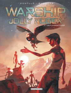 Warship Jolly Roger #2 - Déflagrations - Dargaud - Sylvain Runberg - Miki Montllo