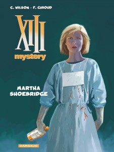 XIII Mystery - Martha Shoebridge - Dargaud - Giroud - Wilson