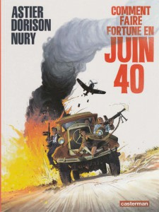 Comment faire fortune en juin 1940 - Dargaud