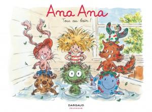 Ana Ana #6 - Tous au bain - Dargaud