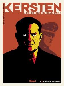 Kersten, médecin d'Himmler #2 - Glénat - Partice Perna - Fabien Bedouel - au nom de l'hummanité