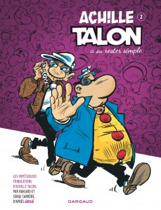 Les tribulations d'achille Talon #2 - Achille Talon a su rester simple - dargaud