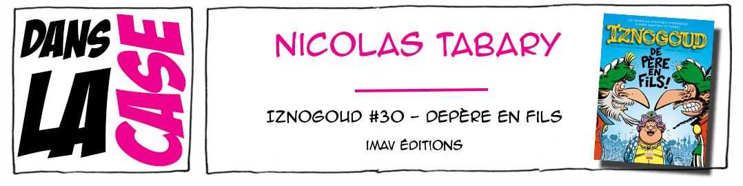 Dans la case Nicolas Tabary - Iznogoud - Imav éditions