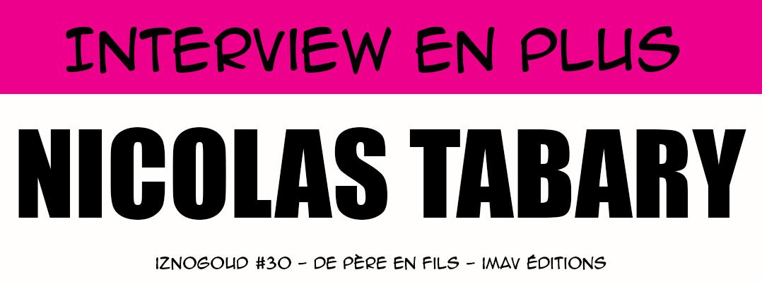Interview en plus - Nicolas Tabary