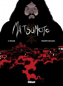 Matsumoto - Laurent-Frédéric Bollée - Philippe Nicloux - Glénat