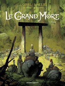 Le Grand Mort #6 - Brèche - Loisel - Djian - Mallié - Glénat
