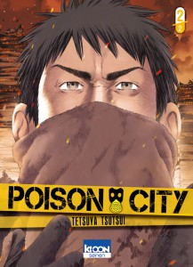 Poison City #2 - Tetsuya Tsutsui - Ki-oon