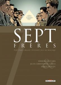 Sept Frères Convard – Jean-Christophe Camus – Hervé Boivin - Delcourt