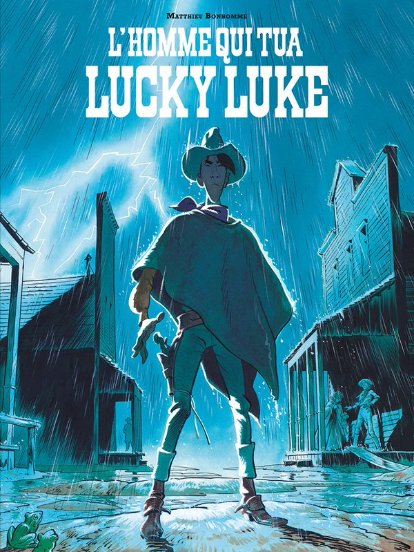 L'homme qui tua Lucky Luke - Mathieu Bonhomme - Dargaud