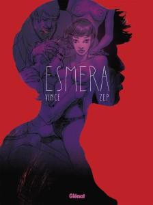 Esmera - Zep - Vince - Glénat