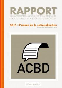 Rapport ACBD - 2015, l'année de la rationalisation - Gilles Ratier