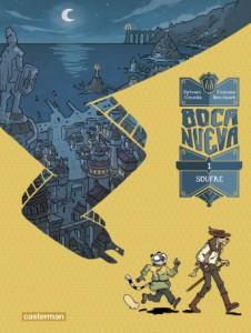 Boca Nueva #1, Soufre, Sylvain Almeida, Youness Banchaïeb, Casterman