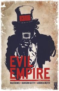 Evil Empire #1 - Nous, le peuple ! - Max Bemis - Ransom Getti - Andréa Mutti - Glénat