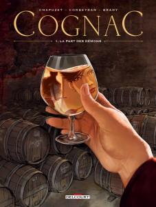 Cognac #1 - La part des démons - Corbeyran - Chapuzet - Brahy - Delcourt