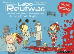 Labo Reutwar #1 - Prenez note Brigitte - Tony Emeriau - Mickaël Roux