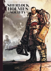 Sherlock Holmes Society #4 - Contamination - Sylvain Cordurié - Ronon Toulhoat - Soleil