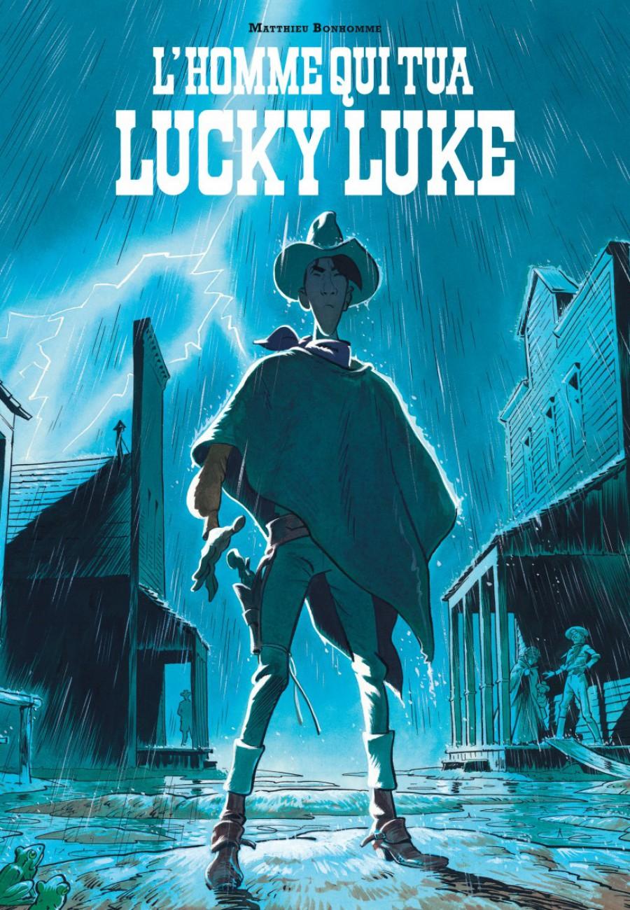 L'homme qui tua Lucky Luke, Matthieu Bonhomme, Dargaud