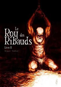 Le Roy des Ribauds, Livre II, Vincen Brugeas, Ronan Toulhoat, Akileos
