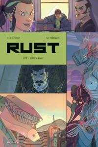 R.U.S.T. #2, Grey Day, Luca Blengino, Nesskain, Delcourt