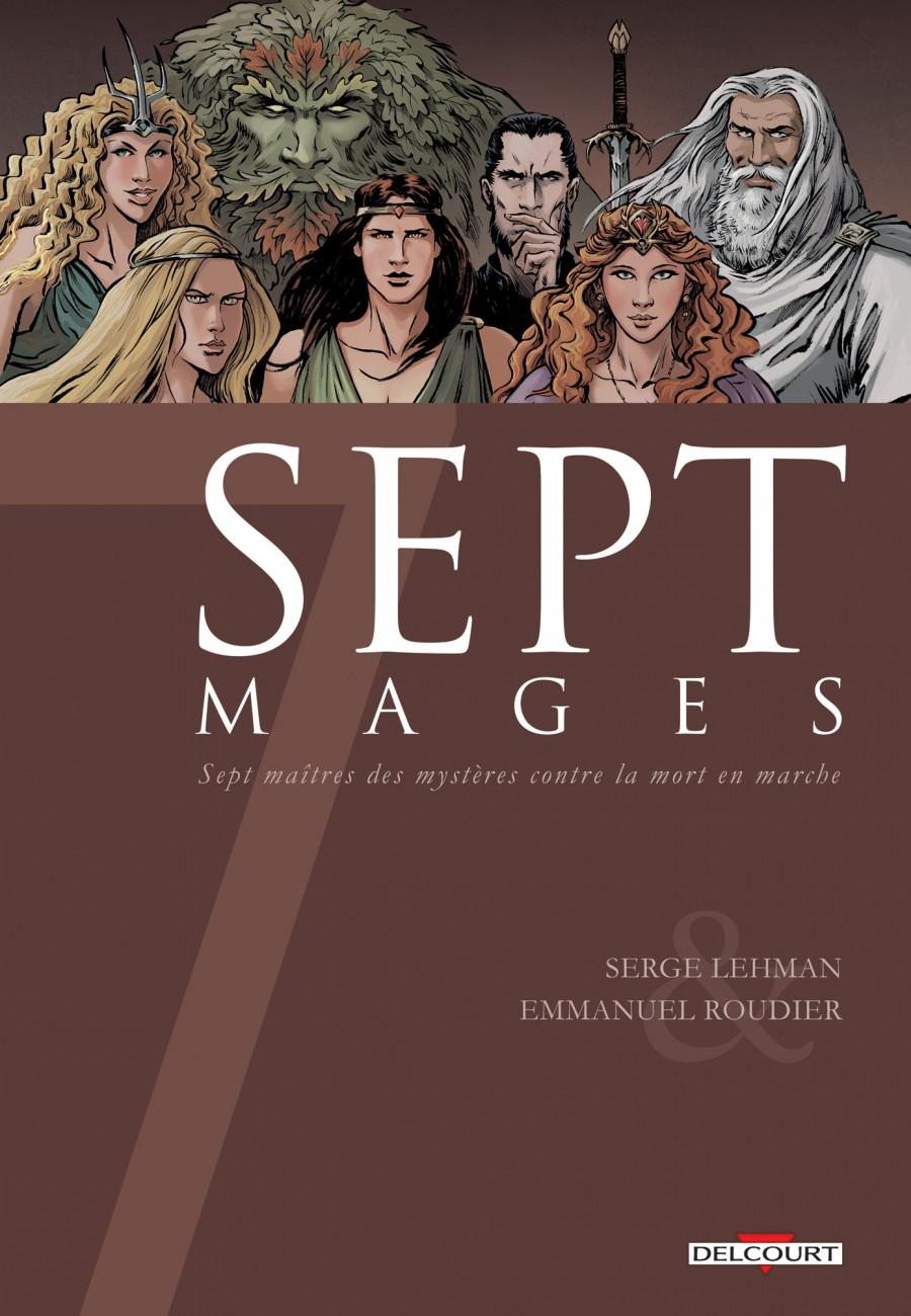 7 mages, Serge Lehman, Emmanuel Roudier, Delcourt