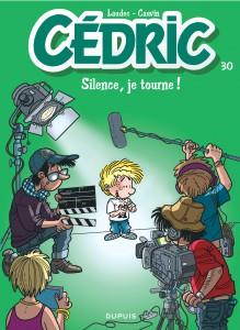 Cédric #30, Silence je tourne ! , Raoul Cauvin, Laudec, Dupuis